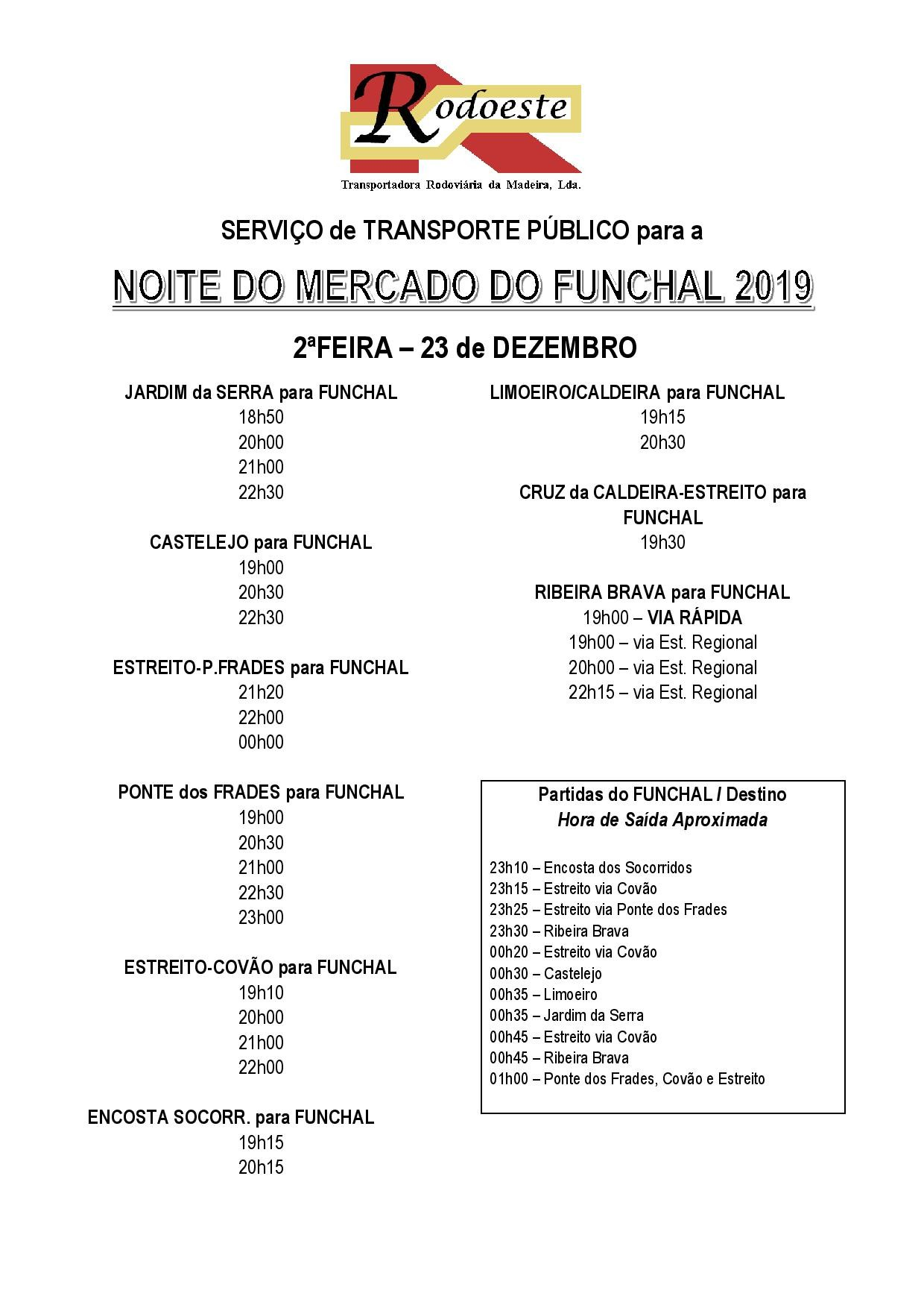 NOITE DO MERCADO DO FUNCHAL - Serviço de transporte público